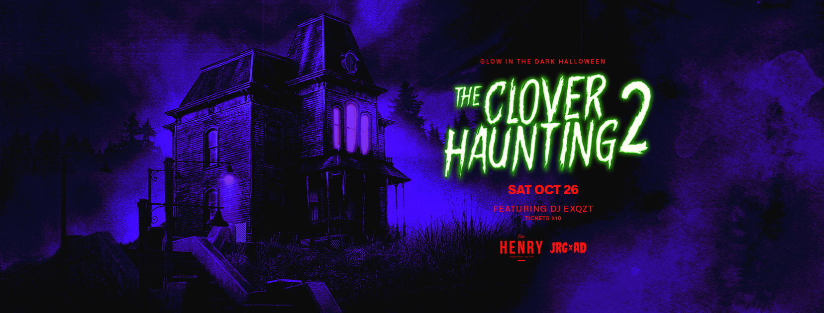 The Clover Haunting 2: Glow In The Dark Edition Halloween at The Henry